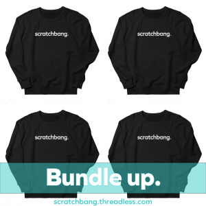 black sweatshirts with ScratchBang name in white. Bundle up.